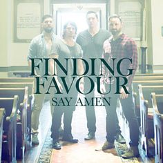 Found Say Amen by Finding Favour with Shazam, have a listen: http://www.shazam.com/discover/track/107907625