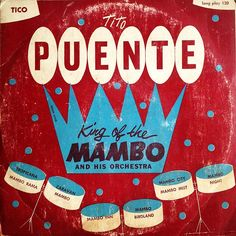 Tito PUENTE King of the Mambo and his orchestra