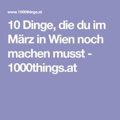 10 Dinge, die du im März in Wien noch machen musst - 1000things.at Do Your Thing, Sun