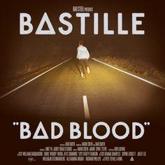 """""""Bad Blood"""" by Bastille"""