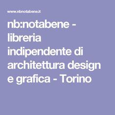 nb:notabene - libreria indipendente di architettura design e grafica - Torino