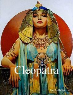 Cleopatra http://www.lulu.com/shop/jacob-abbott/cleopatra/ebook/product-22303575.html