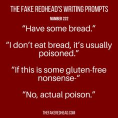The Fake Redhead Writes Book Prompts, Daily Writing Prompts, Book Writing Tips, Dialogue Prompts, Creative Writing Prompts, Writing Quotes, Writing Help, Writing Ideas, Story Prompts