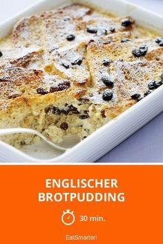 Englischer Brotpudding - smarter - Zeit: 30 Min.   eatsmarter.de