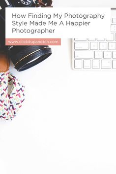 """I struggled with finding my style and her reasons and explanations make perfect sense. Read - """"How Finding My Photography Style Made Me a Happier Photographer"""""""
