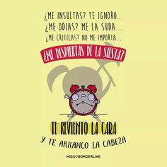 Mi siesta no me la quita nadie Phrase Cool, Cool Phrases, Funny Phrases, Best Quotes, Funny Quotes, Life Quotes, Mr Wonderful, Spanish Memes, Funny Love