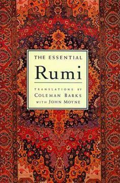 Booktopia has The Essential Rumi, New Expanded Edition by Coleman Barks. Buy a discounted Paperback of The Essential Rumi online from Australia's leading online bookstore. Rumi Books, Poetry Books, I Love Books, Good Books, Books To Read, Big Books, The Essential Rumi, Spirituality Books, Personal Development