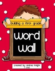 Building a First Grade Word Wall  (108 pages, $8.00)