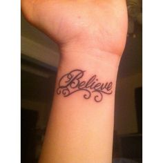 Believe wrist tattoo Tattoos ❤ liked on Polyvore featuring accessories, body art, tattoos and tatoo