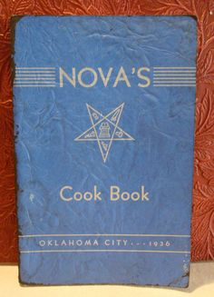 Nova's Silver Star Cookbook Oklahoma City Chapter 263 Order of Eastern Star 1936