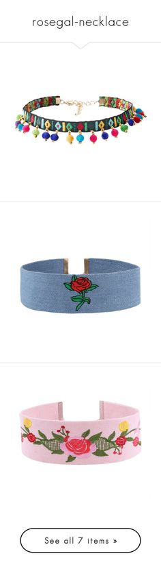 """""""rosegal-necklace"""" by fshionme ❤ liked on Polyvore featuring jewelry, necklaces, ball necklace, choker jewelry, choker necklace, embroidery necklace, geometric necklace, blue choker, blue rose necklace and rose jewellery"""