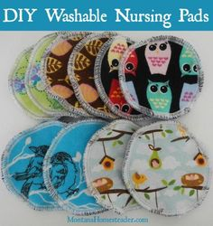 DIY washable nursing pads - Washable nursing pads are so easy to make and are so much more comfortable (and better for the environment!) than disposable nursing pads! | Montana Homesteader