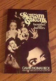 SCREAM QUEENS, CALVIN THOMAS BECK *1ST EDITION!* 1978, COLLIER, VERY GOOD!