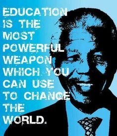 I like this because you can change the world with education. Some may not like this because they think the world can not be changed