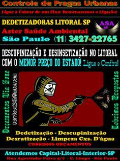 Dedetização Litoral-11-3427.2276-São Paulo-Orç. Via Fone SP