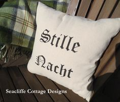 Stille Nacht pillow # handpainted on dropcloth @ Seacliffe Cottage Designs