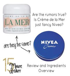 Have you heard this rumor? La Mer is just Nivea Cream?  I compare the 2 and look at the ingredients.