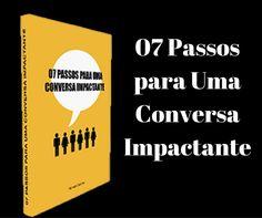 07 Passos para Uma Conversa Impactante - VÍDEO OFICIAL