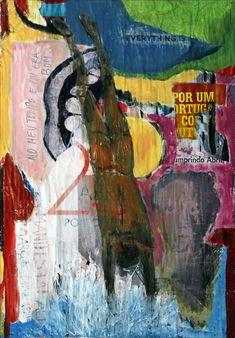 20_Ribeira_negra_é_agora_60x84_Acrílico s/camadas de cartazes de rua_vendido/sold