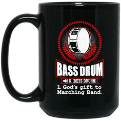 Drum Mug Bass Drum God's Gift To Marching Band Coffee Mug Tea Mug Drum Mug Bass Drum God's Gift To Marching Band Coffee Mug Tea Mug Perfect Quality for Amazing