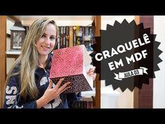 Como Fazer Craquelê em Madeira MDF (3 Técnicas) - Curso de Artesanato Passo a Passo - YouTube