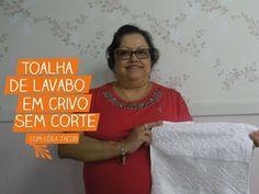 Toalha de Lavabo em Crivo sem Corte com Leila Jacob | Vitrine do Artesanato na TV - YouTube