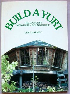 Build a Yurt! Still don't have my yurt! Yurt Living, Tiny House Living, Small Living, Building A Yurt, Building A House, Mongolian Yurt, Yurt Home, Earthship, Round House