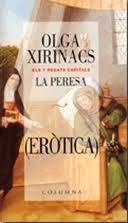 La Peresa, Olga Xirinacs