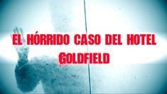 El hórrido caso del hotel Goldfield