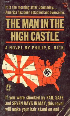 The Man in the High Castle, Philip K. Dick Hmmm... I feel as if this would be terrible for me to read. I would be paranoid.