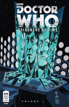 "Doctor Who: Prisoners of Time Vol. 1 - learning about the ""older"" time-lords"