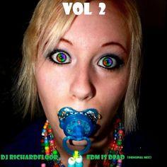 DJ RICHARDFLOOR - EDM IS DEAD( original mix) by NIGHTLIFECHILDRENRECORDS on SoundCloud