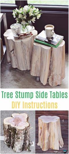 DIY Tree Stump Side Tables Instructions - Raw Wood Logs and Stumps DIY Ideas Projects