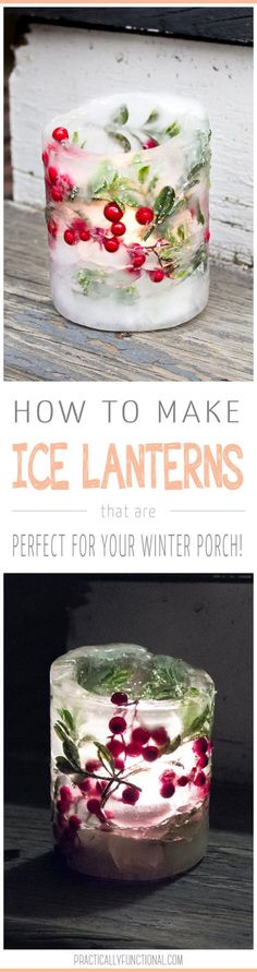 It is the perfect time of year for ice lanterns! This post will show you how to make ice lanterns for your front porch! These easy outdoor decorations come together in a snap.