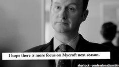 Mycroft (and Mark Gatiss) is one of my favorite things about the show. MOAR MY!