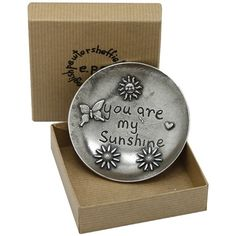 You Are My Sunshine Pewter Trinket Dish :: Presented in a neutral craft-like gift box - Fast UK Despatch. Personalized Valentine's Day Gifts, Engraved Gifts, Unique Valentines Day Gifts, You Are My Sunshine, Pewter, Birthday Gifts, Dish, Child, Mom