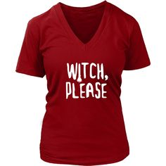 Witch, please Halloween T-shirt