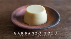 Garbanzo Tofu ☆ ひよこ豆豆腐の作り方