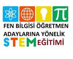 proje etkinlikleri ile öğretmen adaylarında STEM eğitimine yönelik olumlu tutum geliştirmek, mühendislik ve tasarım becerileri kazandırmak