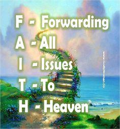 forwarding all issues to Heaven - FAITH Christian Life, Christian Quotes, Christian Living, Faith In God, Strong Faith, Spiritual Inspiration, Heavenly Father, Amazing Grace, God Is Good