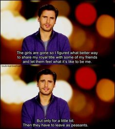 he is the only reason i would ever even consider watching keeping up with the kardashians