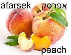 Peach in Hebrew = afarsek