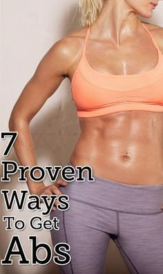 7 Proven Ways to Get ABS: #weightlossbeforeandafter