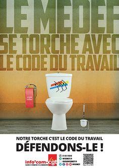 Affiche : Le Medef se torche avec le Code du travail - Info'Com-CGT