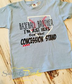 Baseball Brother I'm Just Here for the by SwankyPankyDesigns