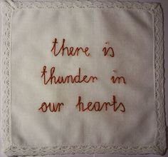 """""""Sometimes, I feel like there's thunder in our hearts."""" - Nate"""