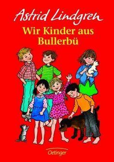 Die Kinder von Bullerbü - Astrid Lindgren #kinderbuch #lindgren #abenteuer