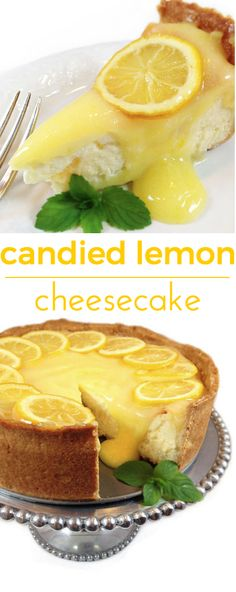 Candied Lemon Cheesecake. Deliciously sweet and crunchy crust, creamy cheesecake and tangy homemade lemon curd. All garnished with tart candied lemons.