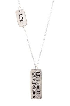 Life Is Better With Friends Necklace