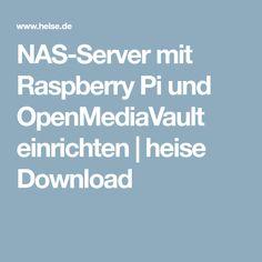 NAS-Server mit Raspberry Pi und OpenMediaVault einrichten | heise Download
